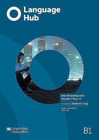 Language Hub- Student's Book A & App - Pre-Intermediate B1