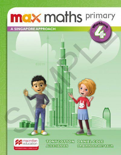 Max Maths Primary 4 - A Singapore Approach - Workbook