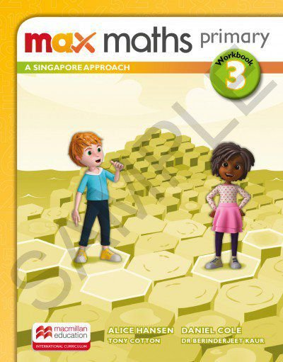 Max Maths Primary 3 - A Singapore Approach - Workbook