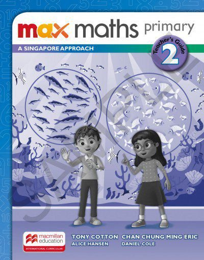 Max Maths Primary 2 - A Singapore Approach - Teacher's Guide