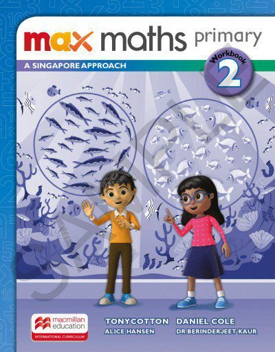 Max Maths Primary 2 - A Singapore Approach - Workbook