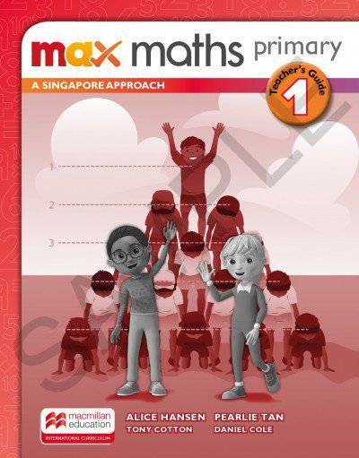 Max Maths Primary 1 - A Singapore Approach - Teacher's Guide