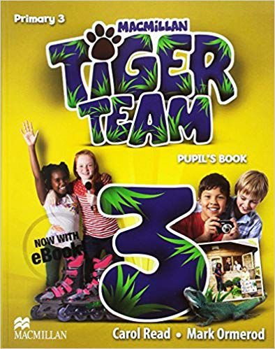Tiger Team 3 - Primary - Pupil's Book With eBook Pack