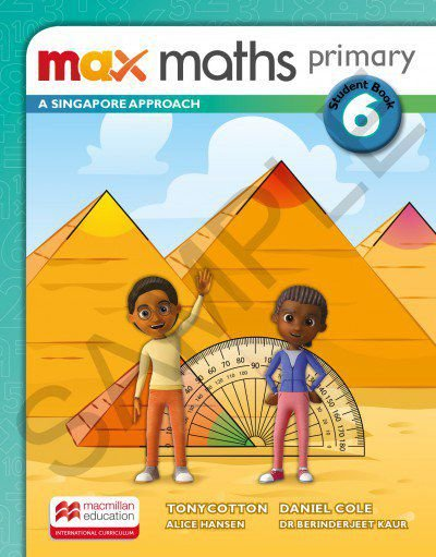 Max Maths Primary 6 - A Singapore Approach - Student Book