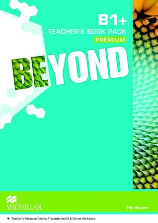 Beyond Teacher's Book Premium Pack-B1+