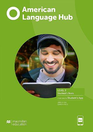 American Language Hub - Student's Pack & App W/Workbook (W/Key) - 3