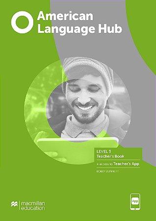 American Language Hub - Teacher's Book & App - 3