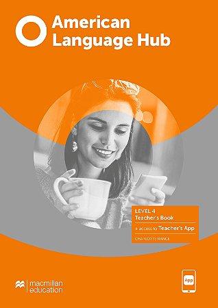 American Language Hub - Teacher's Book & App - 4