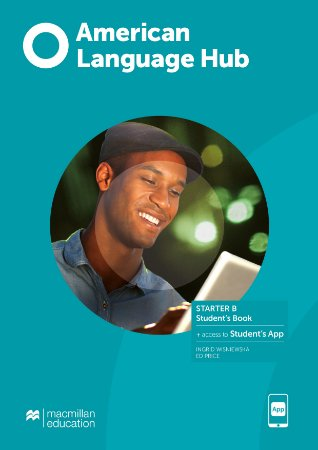 American Language Hub - Student's Pack W/Wb & App (W/Key) - Starter B