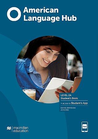 American Language Hub - Student's Pack W/Wb & App (W/Key) - 2A