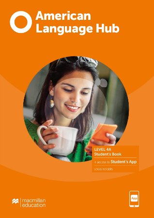 American Language Hub - Student's Pack W/Wb & App (W/Key) - 4A