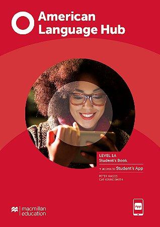 American Language Hub - Student's Book & App - 1A