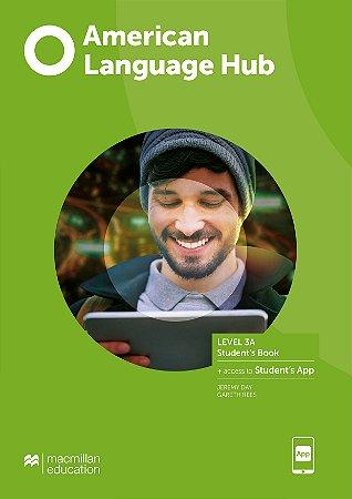 American Language Hub - Student's Book & App - 3A