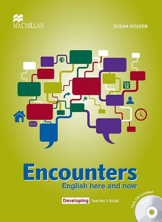 Encounters Eng. Here And Now Teacher's Book W/Audio CD-Developing