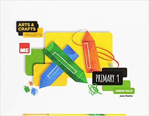 Arts & Crafts Projects - Primary 1 - Green Pack