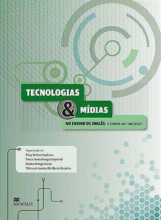 Tecnologias E Mídias No Ensino De Inglês - O Corpus Nas Receitas