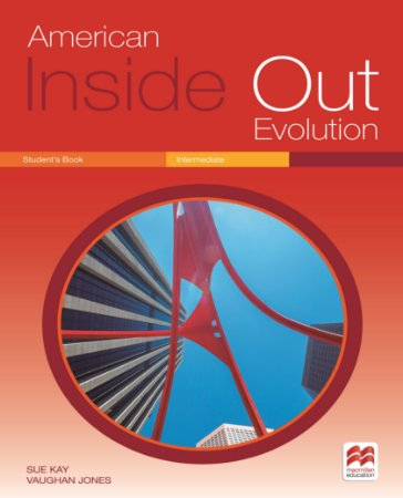 American Inside Out Evolution Student's Book - Intermediate B