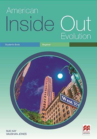 American Inside Out Evolution Student's Book - Beginner