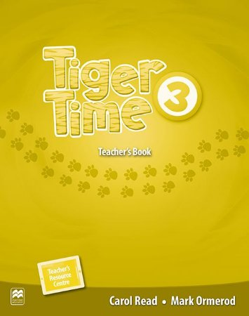 Tiger Time 3 - Teacher's Book With Resource