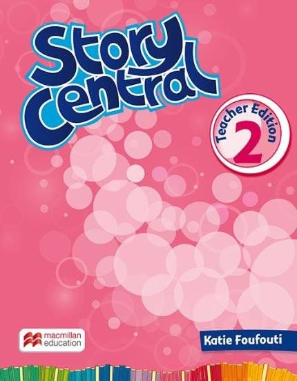 Story Central 2 - Teacher Edition With eBook Pack
