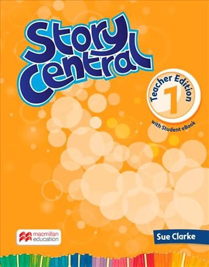 Story Central 1 - Teacher Edition With Student eBook