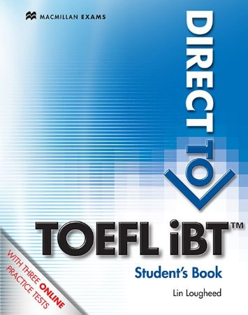 Direct To Toefl Ibt Student's Book With Webcode