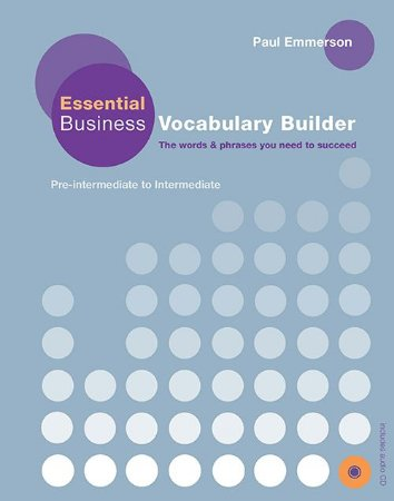 Essential Business Vocabulary Builder Student's Book W/Audio