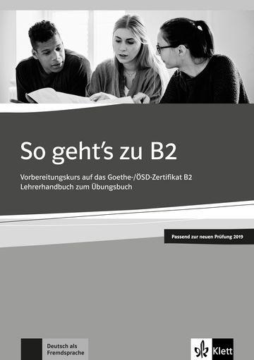 So Geht'S Zu, Neu - Lehrerhandbuch-B2