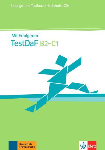 Mit Erfolg Zum Testdaf, Übungs- Und Testbuch - B2-C1