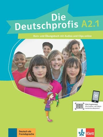 Die Deutschprofis, Kurs- Und Übungsbuch + Audios Und Clips Online - A2.1