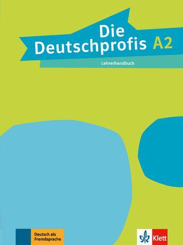 Die Deutschprofis, Lehrerhandbuch - A2
