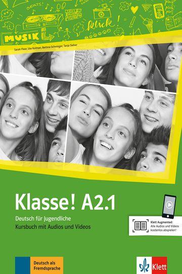 Klasse!, Kursbuch Mit Audios Und Videos - A2.1