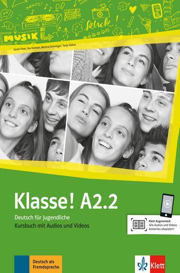 Klasse!, Kursbuch Mit Audios Und Videos - A2.2