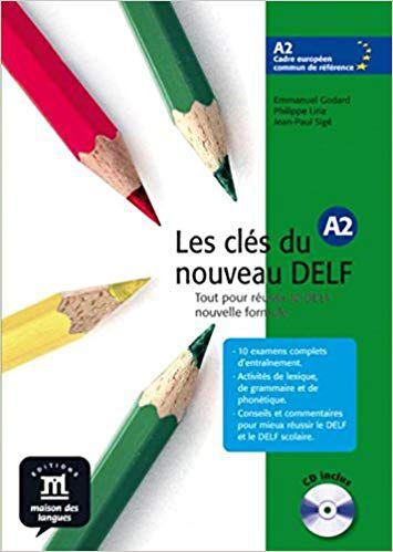 Les Clés Du Nouveau Delf A2 - Guide Pédagogique Avec CD