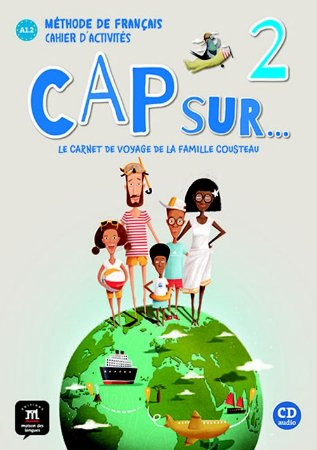 Cap Sur Nouveau 2 - Cahier D'Activités + CD - A1.2