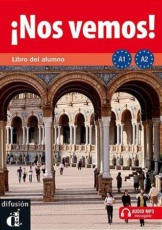 ¡Nos Vemos! A1-A2 - Libro Del Alumno + MP3