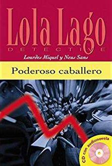 Lola Lago Detective - Poderoso Caballero Con CD