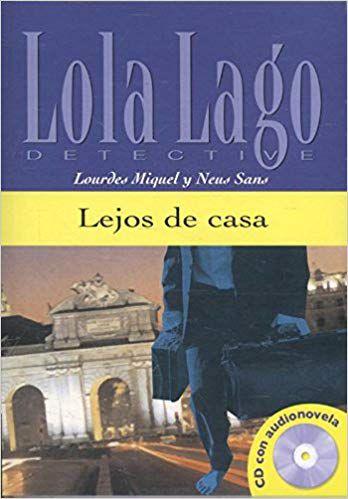 Lola Lago Detective - Lejos De Casa