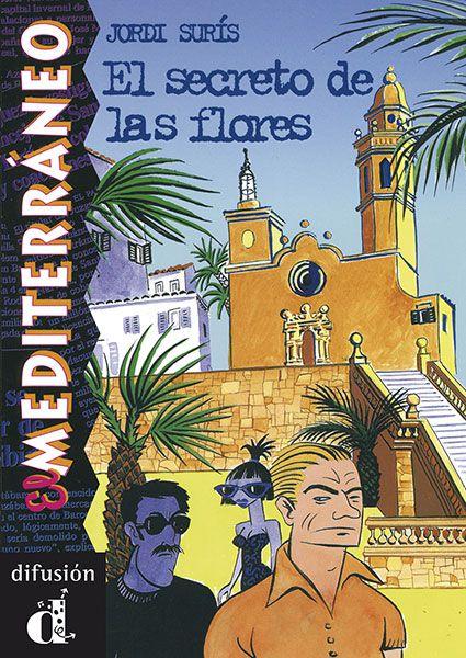 El Secreto De Las Flores, El Mediterráneo