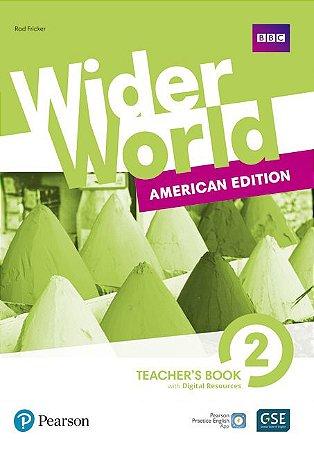 Wider World 2 - American Edition - Teacher'S Book With Digital Resources + Online
