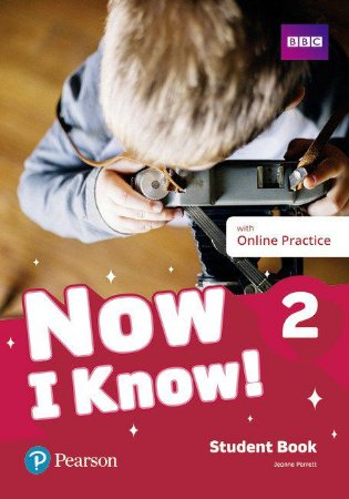 Now I Know! 2 - Student Book With Online Practice
