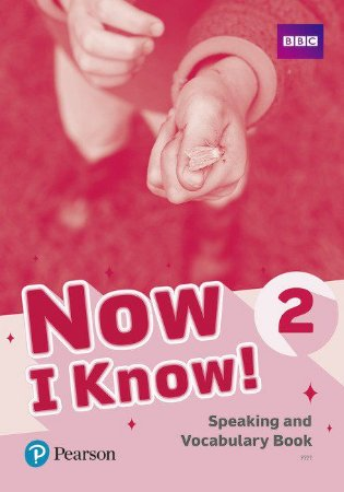 Now I Know! 2 - Speaking And Vocabulary Book