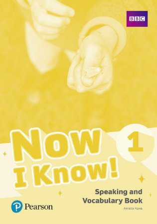 Now I Know! 1 - Speaking And Vocabulary Book