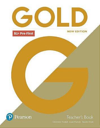 Gold B1+ - Pre-First - Teacher'S Book
