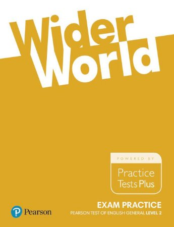 Wider World - Exam Practice - Pearson Test Of English General - Level 2 (B1)