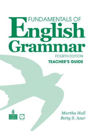 Fundamentals Of English Grammar - Teacher'S Guide