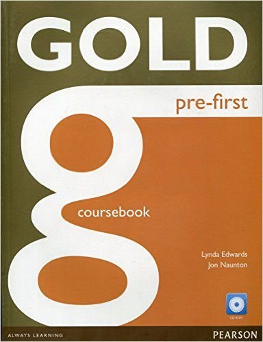 Gold - Pre-First - Coursebook