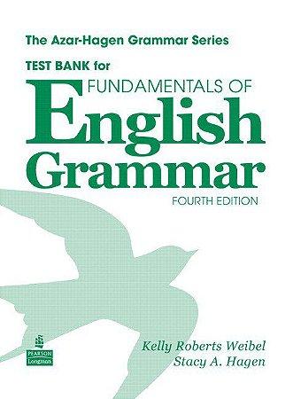 Fundamentals Of English Grammar - Test Bank
