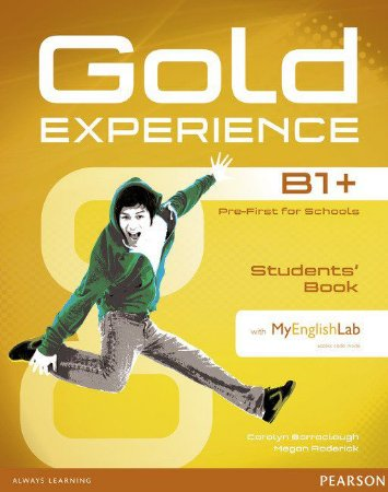 Gold Experience B1+ - Students' Book With Dvd-Rom And Myenglishlab Pack