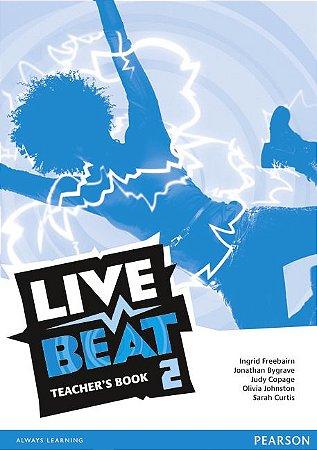 Live Beat 2 - Teacher'S Book